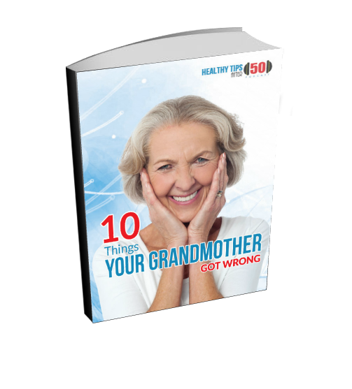 10 Things Your Grandmother Got Wrong